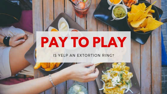 Pay To Play, Yelp Extortion Ring